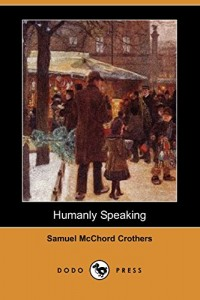 Humanly Speaking (Dodo Press)