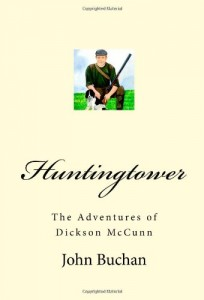 Huntingtower: The Adventures of Dickson McCunn