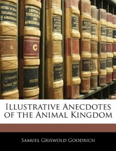 Illustrative Anecdotes of the Animal Kingdom