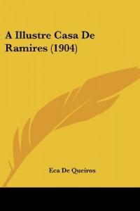 A Illustre Casa de Ramires (1904) (Nauru Edition)