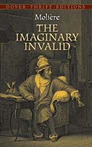 The Imaginary Invalid (Dover Thrift Editions)