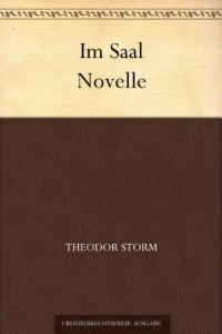 Im Saal Novelle (German Edition)