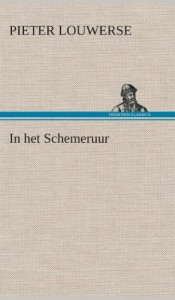 In Het Schemeruur (Dutch Edition)