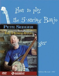 Pete Seeger Banjo Pack: Includes How to Play the 5-String Banjo book and How to Play the 5-String Banjo DVD (Homespun Tapes)