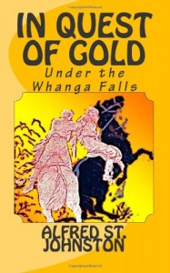 In Quest of Gold: Under the Whanga Falls