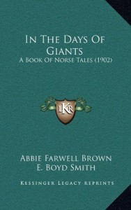 In The Days Of Giants: A Book Of Norse Tales (1902)