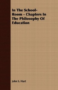 In The School-Room – Chapters In The Philosophy Of Education