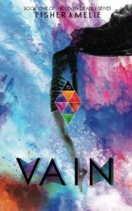 Vain: Book One of The Seven Deadly Series (Volume 1)