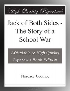 Jack of Both Sides – The Story of a School War