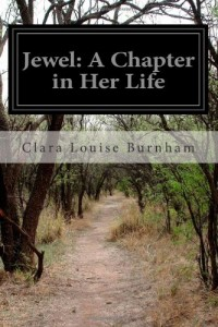 Jewel: A Chapter in Her Life