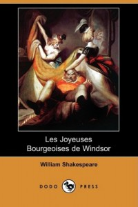Les Joyeuses Bourgeoises de Windsor (Dodo Press) (French Edition)