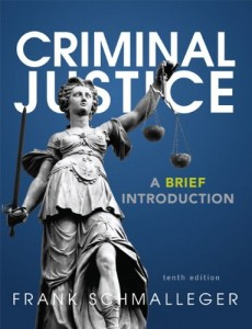 Criminal Justice: A Brief Introduction (10th Edition)