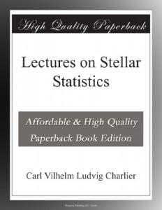 Lectures on Stellar Statistics