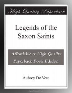 Legends of the Saxon Saints