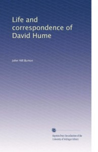Life and correspondence of David Hume (Volume 2)