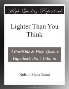 Lighter Than You Think