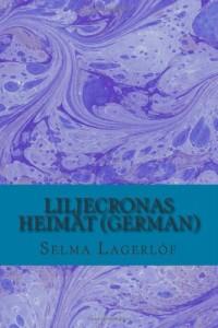 Liljecronas Heimat (German) (German Edition)