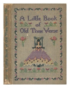 A Little Book of Old Time Verse, Old-fashioned Flowers Gathered