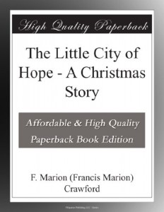 The Little City of Hope – A Christmas Story