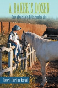 A Baker's Dozen: True Stories of a Little Country Girl