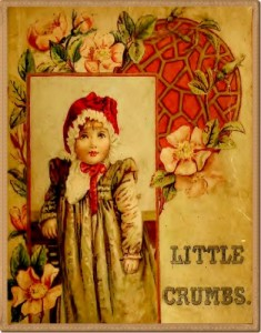 Little Crumbs and Other Stories (Fully Illustrated)