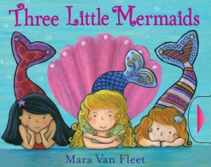 Three Little Mermaids. by Mara Van Fleet
