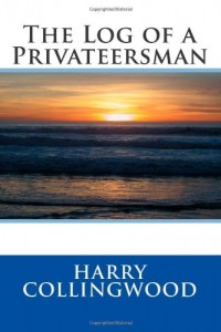 The Log of a Privateersman