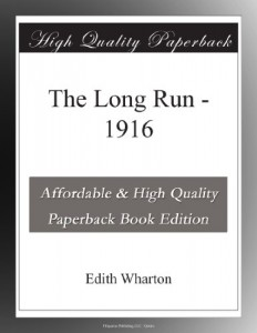 The Long Run – 1916