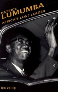 Lumumba: Africa's Lost Leader (Haus Publishing – Life &Times)