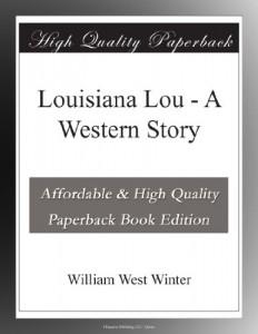 Louisiana Lou – A Western Story