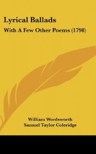 Lyrical Ballads: With A Few Other Poems (1798)