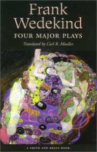 Frank Wedekind: Four Major Plays (Great Translations for Actors Series)