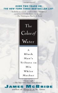 The Color of Water: A Black Man's Tribute to His White Mother (10th Anniverary Edition)