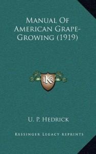 Manual Of American Grape-Growing (1919)