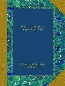 Mary Anerley: A Yorkshire Tale