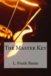 The Master Key: An Electrical Fairy Tale