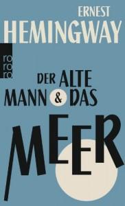 Der Alte Mann Und Das Meer (German Edition)