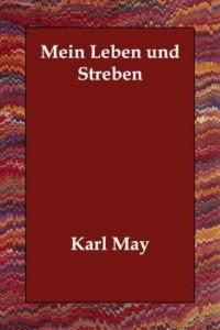 Mein Leben und Streben (German Edition)