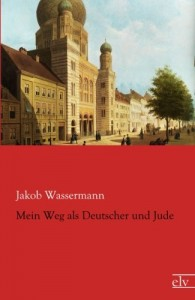 Mein Weg als Deutscher und Jude (German Edition)