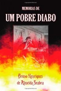 Memorias de Um Pobre Diabo (Portuguese Edition)