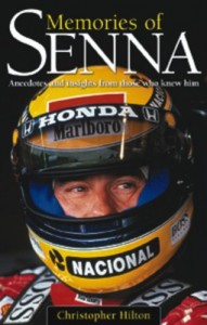 Memories of Senna: Anecdotes and Insights from Those Who Knew Him
