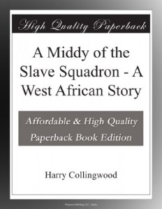 A Middy of the Slave Squadron – A West African Story