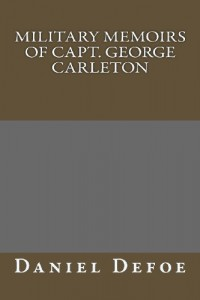 Military Memoirs of Capt. George Carleton