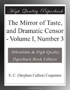 The Mirror of Taste, and Dramatic Censor – Volume I, Number 3