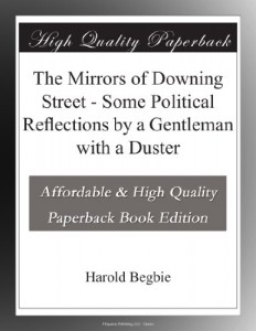 The Mirrors of Downing Street – Some Political Reflections by a Gentleman with a Duster