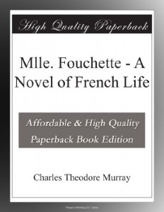 Mlle. Fouchette – A Novel of French Life