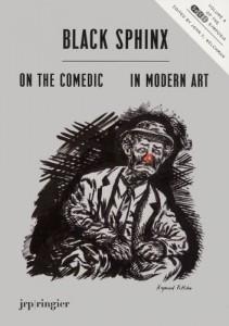 Black Sphinx: On the Comedic in Modern Art: SoCCAS Symposium Vol. IV (Soccas Symposia)