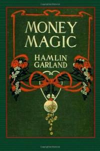 Money Magic: A Novel