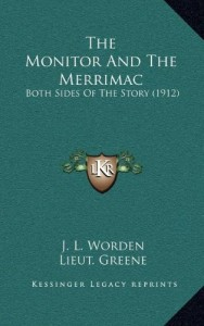 The Monitor And The Merrimac: Both Sides Of The Story (1912)