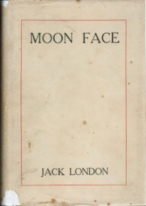 Moon-face and other stories by Jack London.